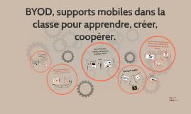 BYOD et support mobiles dans la classe pour créer, coopérer