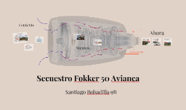 Secuestro Fokker 50 Avianca