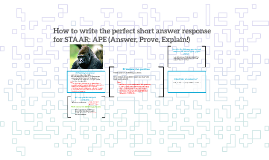 Copy of How to write the perfect short answer response: APE (Answer,
