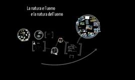 La natura e l'uomo   e la natura dell'uomo