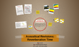 Acoustical Revisions: Reverberation Time