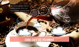 Caso Cafe de Colombia