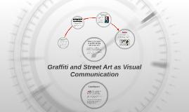 Graffiti and Street Art as Visual Communication