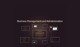 Copy of Business Management and Administration