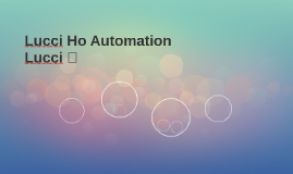 Lucci Ho Automation