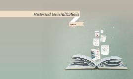 Historical Generalizations