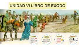 UNIDAD VI LIBRO DE EXODO