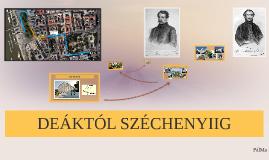 Deáktól Széchenyiig