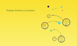 Copy of Trabajo de Física y Química