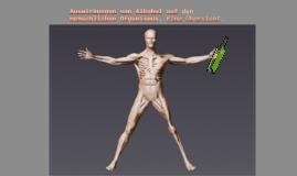 Auswirkungen von Alkohol auf den menschlichen Organismus. Ei