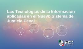 Copy of Las Tecnologías de la Información aplicadas en el Nuevo Sist