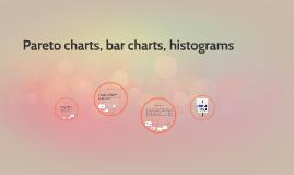 Pareto charts, bar charts, histograms