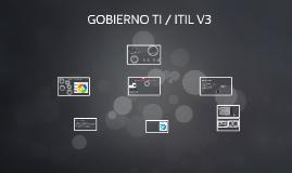 Copy of GOBIERNO TI / ITIL V3