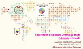 Copy of Exportación de Jabones Orgánicos a Canadá