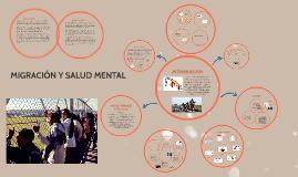 Copy of MIGRACIÓN Y SALUD MENTAL