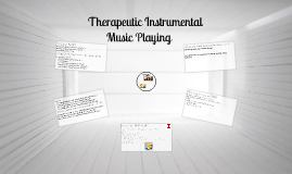 Therapeutic Instrumental Music Playing