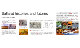 Ballarat histories and futures, a story with pictures