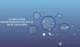 ESTRUCTURA DEPARTAMENTO NACIONAL DE PLANEACIÓN