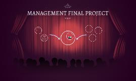 MANAGEMENT FINAL PROJECT