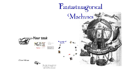 Fantasmagorical Machines