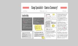 Coop Specialist - Course Summary!
