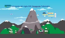 Televisión del siglo XXI: Imagenio Televisión