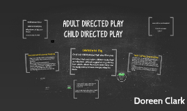 ADULT DIRECTED PLAY