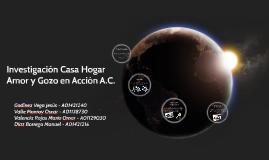 Investigación Casa Amor y Gozo en Acción.