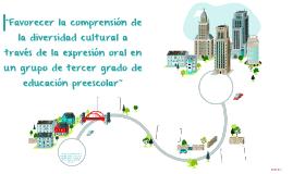 """""""Favorecer la comprensión de la diversidad cultural a través"""