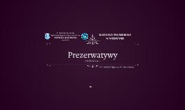 Copy of Projekt Polimery w medycynie