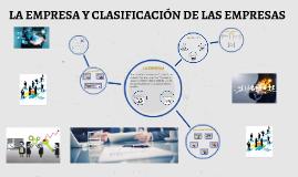EMPRESA Y CLASIFICACION DE LAS EMPRESAS