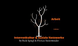 Internetkultur & soziale Netzwerke