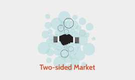 Two-sided Market