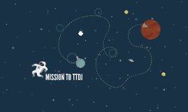 MISSION TO TTDJ