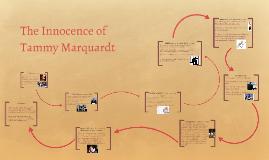 The Innocence of Tammy Marquardt