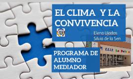 Copy of El clima y la convivencia