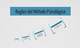 reglas metodo psicologico