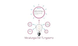 Metalurgia Del Tungsteno