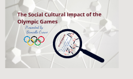 Copy of Social Cultural Impacts of the Olympic Games
