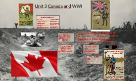 Unit 3 Canada and WWI