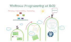 Wellness Programming at ECU