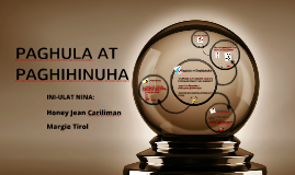 Copy of PAGHULA AT PAGHIHINUHA