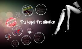 Copy of Legalize Prostitution