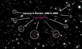 Century in Review: 1900 to 2000