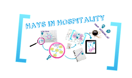 HAYS IN HOSPITALITY