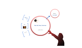 Copy of Bias by Story Selection