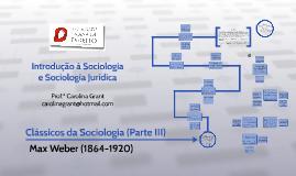 Copy of Clássicos da Sociologia - Parte III