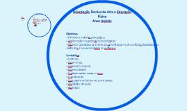 Orientação Técnica de Arte e Educação Física