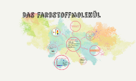 Das farbstoffmolekül