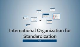International Standardization Organization